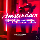 #Ade Amsterdam Sleaze (Mixed & Compiled By Rob Made) by Various Artists