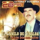 El Canelo de Sinaloa 20 Exitos by El Canelo De Sinaloa