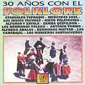 30 Años Con el Folklore by Various Artists