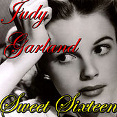 Sweet Sixteen by Judy Garland