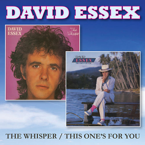The Whisper / This One's for You by David Essex