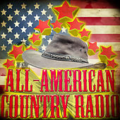 All-American Country Radio by Various Artists