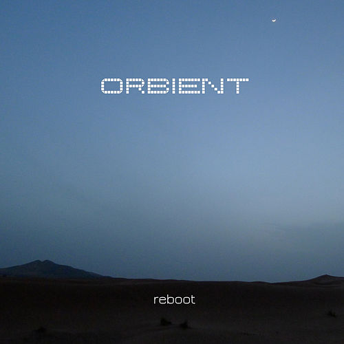 Reboot by Orbient