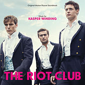 The Riot Club by Various Artists