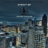 Dtroit - Single by Eddie Amador
