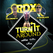 Turn It Around - Single by RDX