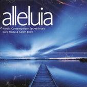 Coro Misto & Søren Birch - Alleluia by Coro Misto