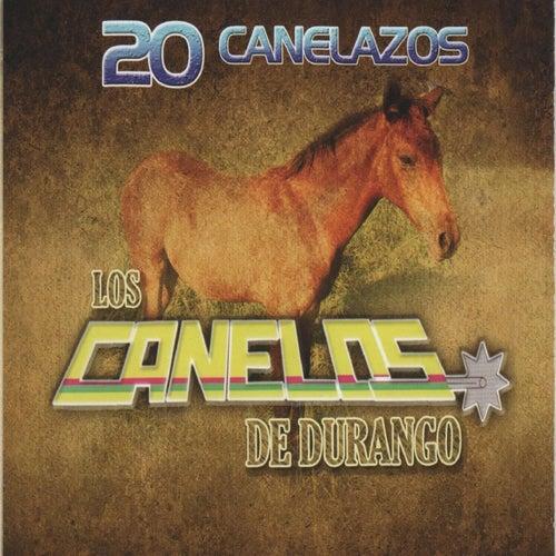 20 Canelazos by Los Canelos De Durango