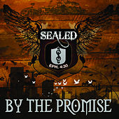 By the Promise by Sealed