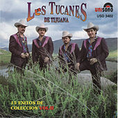 15 Exitos de Coleccion, Vol. 2 by Los Tucanes de Tijuana