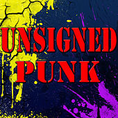 Unsigned Punk (Live) by Various Artists