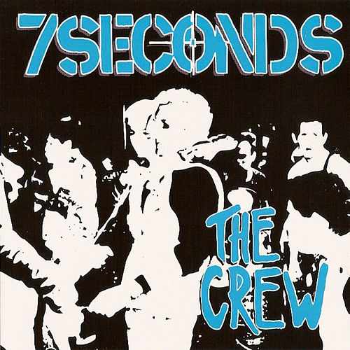 The Crew & 6 Live Tracks von 7 Seconds