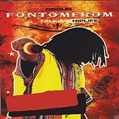 Fontomfrom (Talking Hiplife) by Obour
