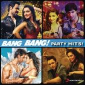 Bang Bang! Party Hits! by Various Artists