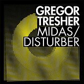 Midas/Disturber by Gregor Tresher