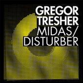 Midas/Disturber by Gregor Tresher