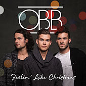 Feelin' Like Christmas by OBB