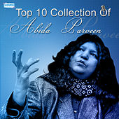 Top 10 Collection of Abida Parveen by Abida Parveen (1)