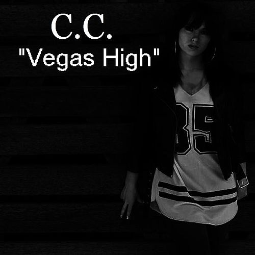 Vegas High by C.C.