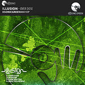 Overdose by Illusion