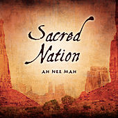 Sacred Nation by Ah Nee Mah