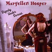 Dignity Under Duress by Maryellen Hooper