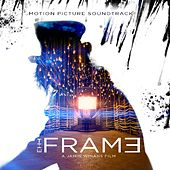 The Frame (Motion Picture Soundtrack) by Jamin Winans