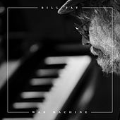 War Machine by Bill Fay