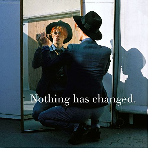 Nothing Has Changed: The Best Of David Bowie von David Bowie