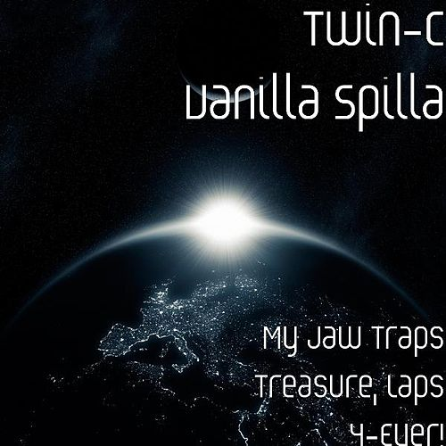 My Jaw Traps Treasure, Laps 4-Ever! by Twin-c Vanilla Spilla