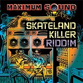 Skateland Killer Riddim by Various Artists