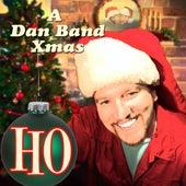 HO: A Dan Band Xmas by The Dan Band