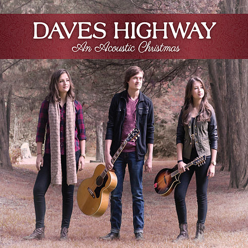 An Acoustic Christmas by Daves Highway
