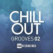 Chill Out Grooves Vol. 2 - EP by Various Artists