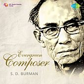 Evergreen Composer by Various Artists