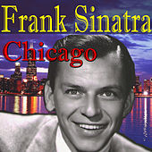 Chicago by Frank Sinatra