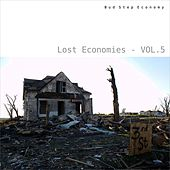 Lost Economies, Vol. 5 by Various Artists