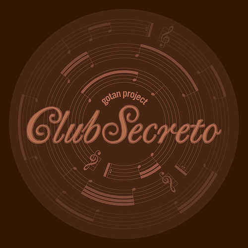 Club Secreto by Gotan Project