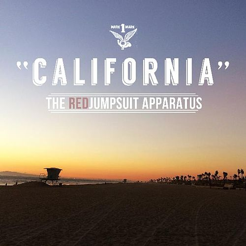 California by The Red Jumpsuit Apparatus