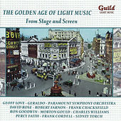 The Golden Age of Light Music: From Stage and Screen by Various Artists