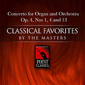 Concerto for Organ and Orchestra Op. 4, Nos 1, 4 and 13 by organ