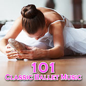 101 Classic Ballet Music by Dance Squad