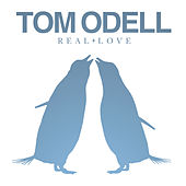 Real Love by Tom Odell