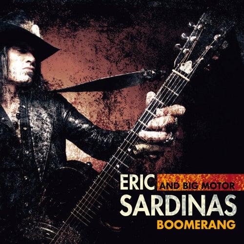 Boomerang by Eric Sardinas