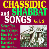 Chassidic and Shabbat Songs Vol. 2 by Various Artists