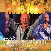 50th Anniversary by The Wolfe Tones