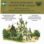 Wilhelm Stenhammar: One People, Stockholm Exhibition Cantata by Various Artists