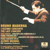 Béla Bartók, Arnold Schoenberg: Bruno Maderna The last concert by Alfred Brendel