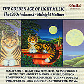 The Golden Age of Light Music: The 1950s Volume 2 by Various Artists