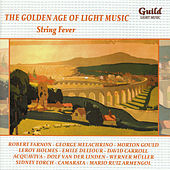 The Golden Age of Light Music: String Fever by Various Artists